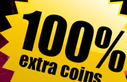 Finale: Today from 09-12 you get 100% extra coins!